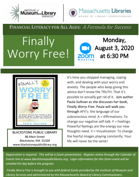 Blackstone Public Library presents Finally Worry Free - A discussion with author Paula Sullivan @ Blackstone Public Library Virtual Event