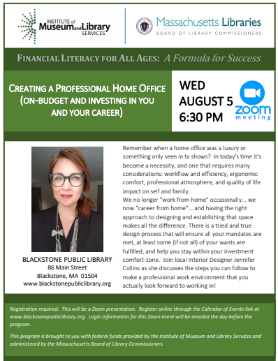 Blackstone Public Library presents CREATING A PROFESSIONAL HOME OFFICE (ON-BUDGET AND INVESTING IN YOU AND YOUR CAREER) @ Blackstone Public Library Virtual Event