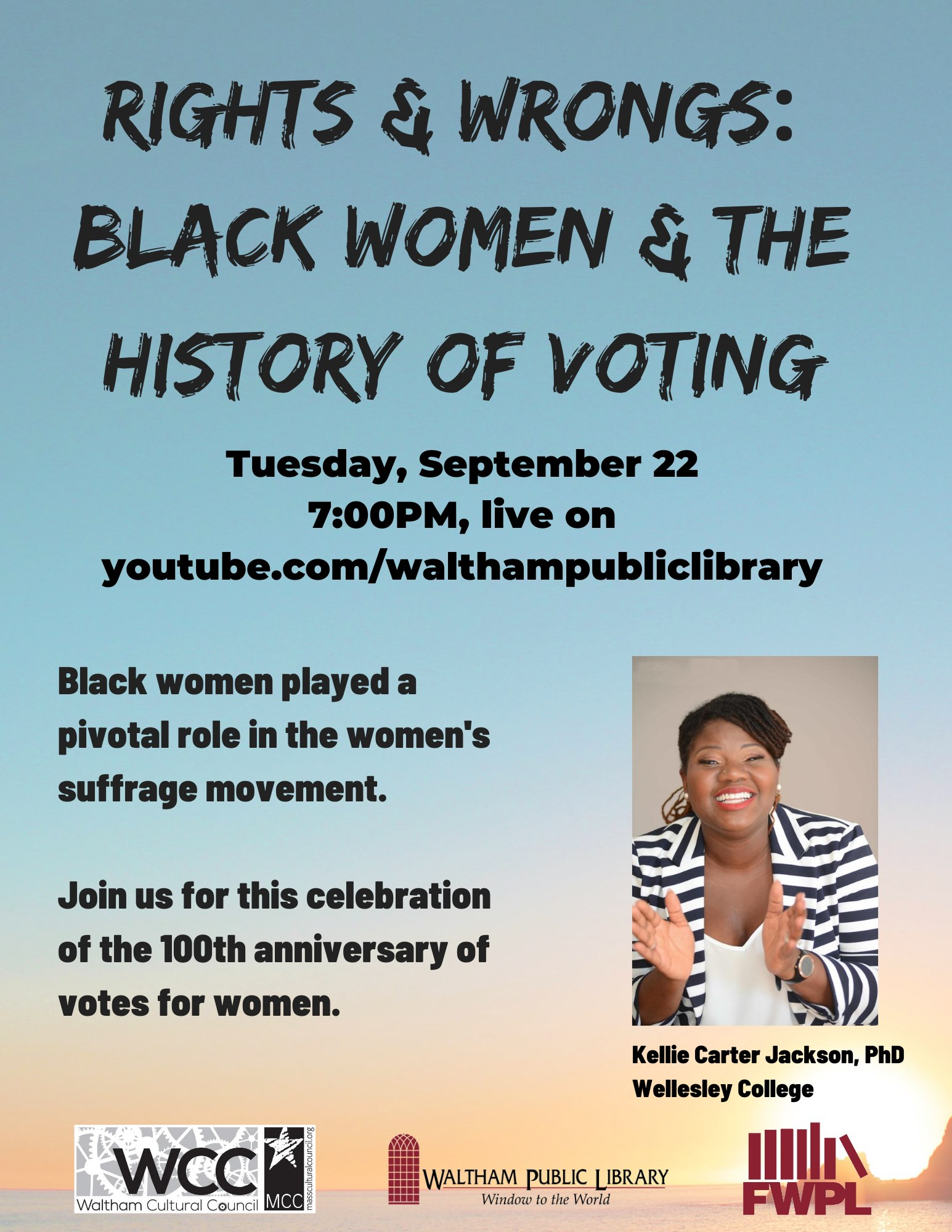 Waltham Public Library presents Black Women and the History of Voting by Kellie Carter Jackson