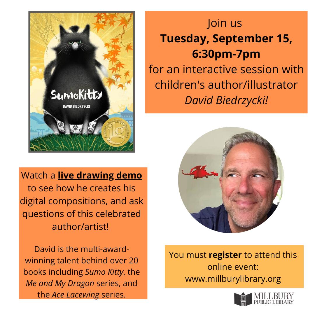 Millbury Public Library Presents Author/Illustrator David Biedrzycki
