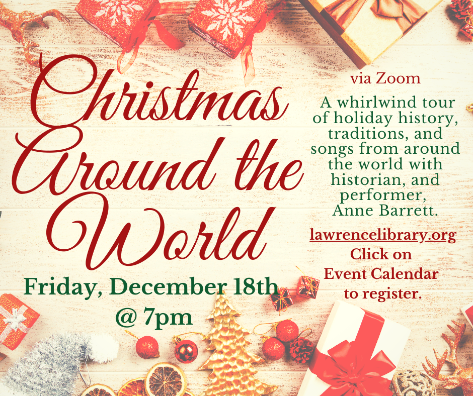 """Lawrence Library presents """"Christmas Around the World"""""""