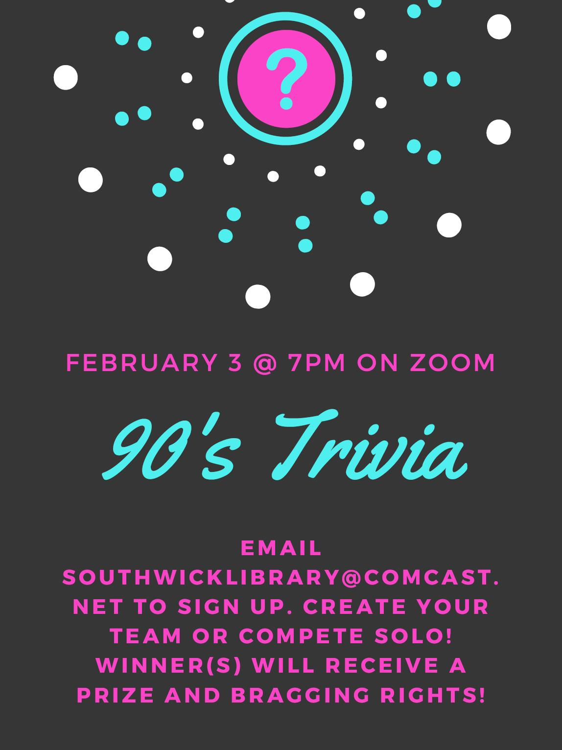 Southwick Public Library presents 90's Trivia Event