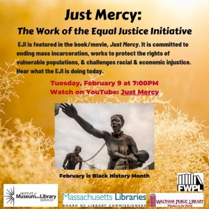Waltham Public Library Presents- Just Mercy: The Work of the Equal Justice Initiative