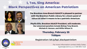 Brockton Public Library and NAACP present- I, Too, Sing America: Black Perspectives on American Patriotism