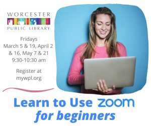 Worcester Public Library presents-Learn to Use Zoom for Beginners