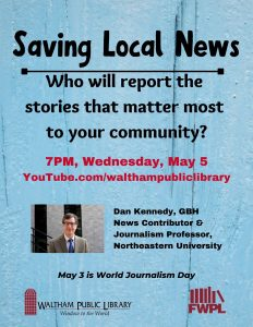 Waltham Public Library presents- Saving Local News