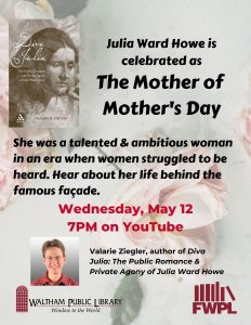 Waltham Public Library presents- The Mother of Mother's Day
