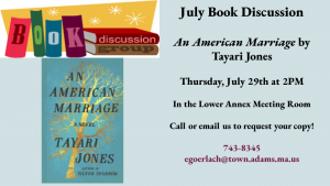 """<b><p style=""""color:blue"""">July Book Discussion- <i>An American Marriage</i> by Tayari Jones</p></b>"""