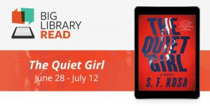 Overdrive Big Library Read: <i>The Quiet Girl</i> by S.F. Kosa