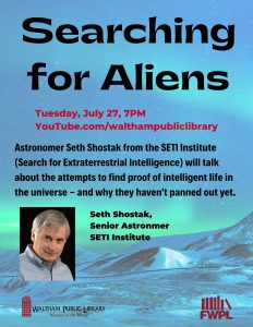 Waltham Public Library presents- Searching for Aliens