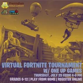Framingham Public Library & One Up Games presents- Virtual Fortnite Tournament