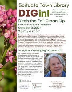 Scituate Town Library presents- DIG IN--Ditch the Fall Clean Up with Claudia Thompson