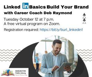 Burlington Public Library presents- LinkedIn Basics: Build your Brand with Career Coach Deb Raymond