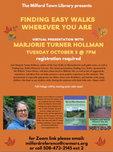 Milford Town Library presents- Virtual Program: Finding Easy Walks Wherever You Are with Marjorie Turner Hollman