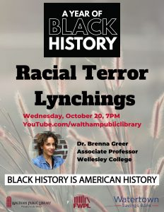 Waltham Public Library presents- An American Horror Story, The History of Racial Terror Lynchings