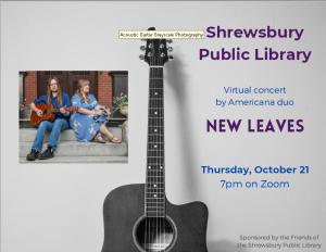Shrewsbury Public Library presents- New Leaves Virtual Concert